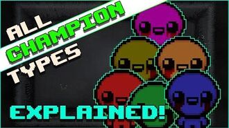 ALL Champion Types EXPLAINED! The Binding of Isaac