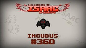 Binding of Isaac Afterbirth Item guide - Incubus