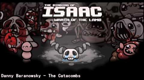 The Binding of Isaac - Wrath of the Lamb - The Catacombs Theme