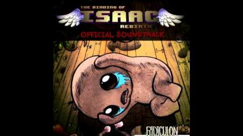 The Binding of Isaac - Rebirth Soundtrack - Ascension Chest Fight HQ