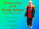 Scrimmy Bingus Family Edition