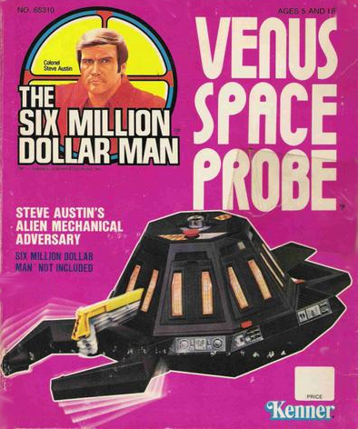 The Venuse Probe Was A Toy In The Kenner Line Of Officially Licensed Six Million Dollar Man Products It Was Billed As Steve Austins Alien Mechanical