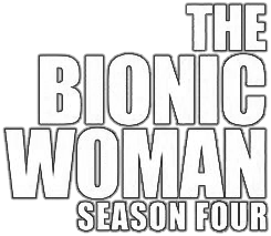 The Bionic Woman Season Four Logo