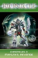 Bionicle Chronicles -3 Makuta's Revenge