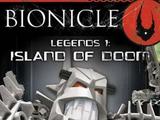 BIONICLE Legends 1: Island of Doom