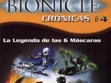 BIONICLE Crónicas 4: La Leyenda de las 6 Máscaras