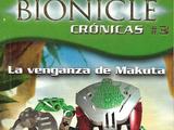 BIONICLE Crónicas 3: La Venganza de Makuta