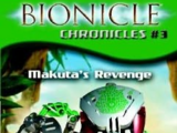 BIONICLE Chronicles 3: Makuta's Revenge