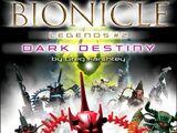 BIONICLE Legends 2: Dark Destiny