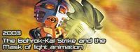 2003 Animación de El Ataque de los Bohrok-Kal y la Máscara de la Luz