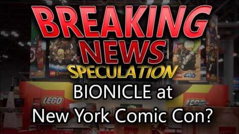 BIONICLE 2015 Reveal at NYCC 2014?!