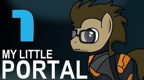 My Little Portal - My Little Portal Episode 1 (HD)