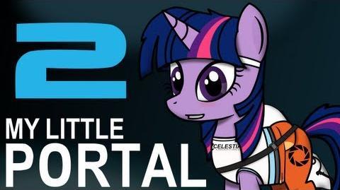 My Little Portal - My Little Portal Episode 2 (HD)