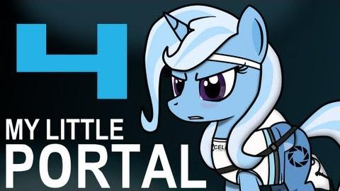 My Little Portal - My Little Portal Episode 4 (HD)
