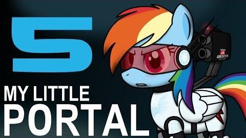 My Little Portal - My Little Portal Episode 5 (HD)