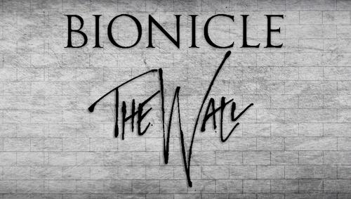 BionicleTheWall2013