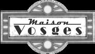 Maison Vosges sign
