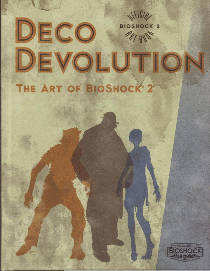 Deco Devolution The Art Of Bioshock 2 Bioshock Wiki