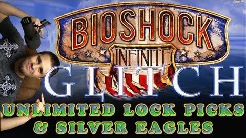 Bioshock Infinite Glitch Unlimited Lock Picks And Money