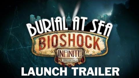 BioShock Infinite Burial at Sea - Episode Two Launch Trailer (Deutsch)-0