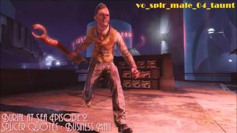 Burial at Sea Episode 2 Splicer Quotes - Business man