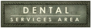 Dental Services Area sign