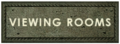 Viewing Rooms sign.png