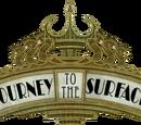 Journey to the Surface (Amusement Park Ride)