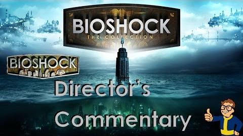 Bioshock 1 Remastered - Director's Commentary (All Parts)