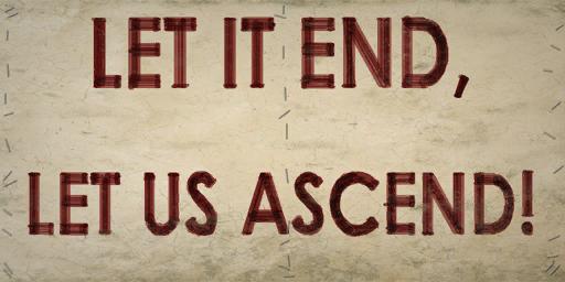 File:Picket Let It End, Let Us Ascend!.png
