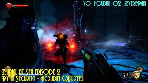Burial at Sea Episode 2 Ryan Security - Houdini Quotes