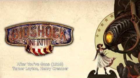 Bioshock Infinite Music - After You've Gone (1918)