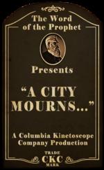 Kinetoscope A City Mourns