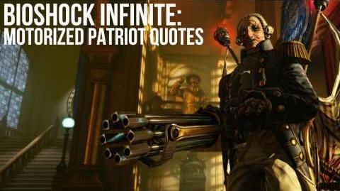Bioshock Infinite Motorized Patriot Quotes