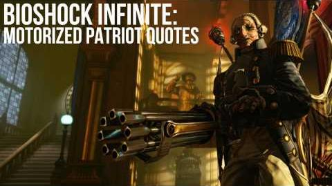 Bioshock Infinite Motorized Patriot Quotes