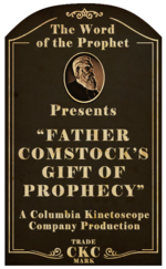 Kinetoscope Father Comstock's Gift of Prophecy