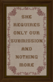 Cross-stitch She Requires Only Our Submission and Nothing More.png