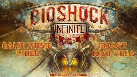 BioShock Infinite l Beast - Nico Vega (Game Music Video) (Sub. inglés - español)