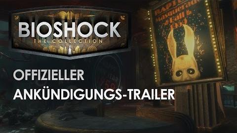 BioShock The Collection – Ankündigungstrailer