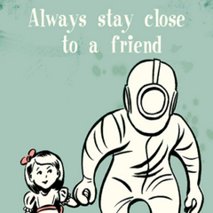 Siempre ten a un amigo cerca.