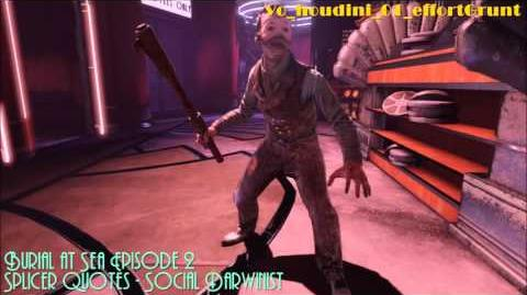 Burial at Sea Episode 2 Splicer Quotes - Social Darwinist