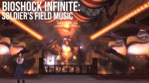 Bioshock Infinite Soldier's Field Music