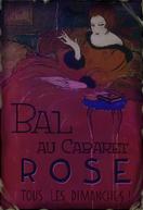 Paris poster 11- Bal au Caberet Rose