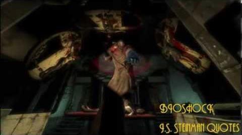 Bioshock J.S. Steinman Quotes Dialogue