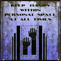WithinPersonalSpaceSign
