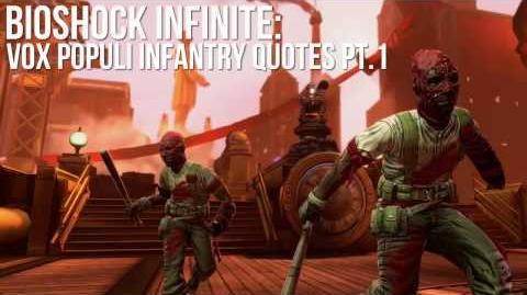 Bioshock Infinite Vox Populi Infantry Quotes
