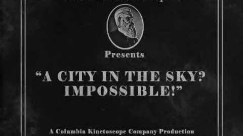 BioShock Infinite A city in the Sky? Impossible!
