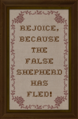 Cross-stitch Rejoice Because the False Shepherd has Fled.png