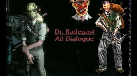 Dr. Radegast Splicer Dialogue (Bioshock-The Social Darwinist Dialogue