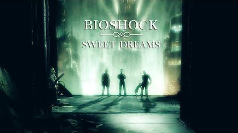 Bioshock Sweet Dreams